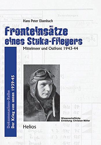 fronteinstze-eines-stuka-fliegers-mittelmeer-und-ostfront-1943-44-der-krieg-von-unten
