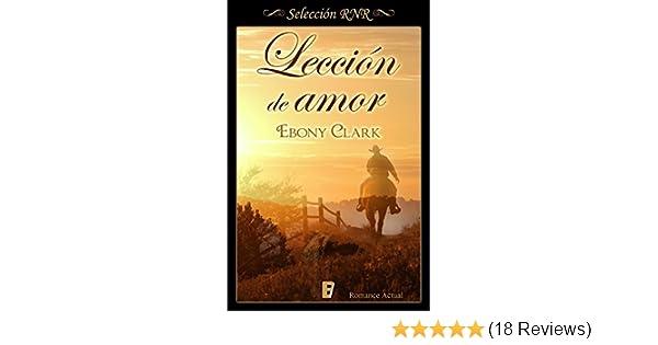 Lección de amor (Spanish Edition) - Kindle edition by Ebony Clark. Literature & Fiction Kindle eBooks @ Amazon.com.