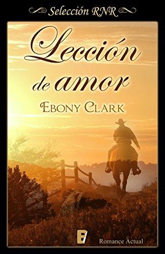 Lección de amor (Spanish Edition) by [Clark, Ebony]
