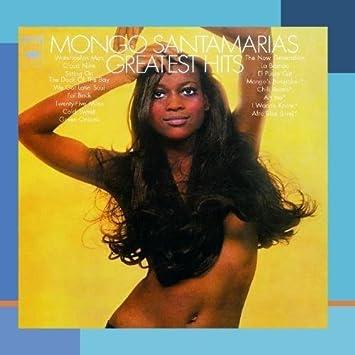 mongo santamaria greatest hits bonus tracks