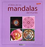img - for El libro de los mandalas del mundo: Contiene 60 mandalas tradicionales para pintar o colorear book / textbook / text book