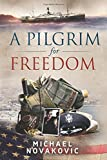 img - for A Pilgrim for Freedom book / textbook / text book
