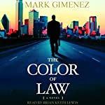 The Color of Law: A Novel | Mark Gimenez