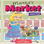 Martha's Market, Aisle Two  | Cristy Landry