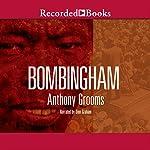 Bombingham | Anthony Grooms