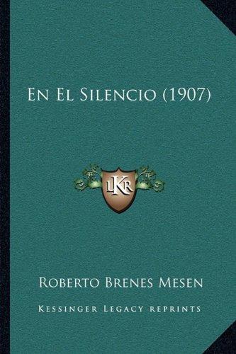 Download En El Silencio (1907) (Spanish Edition) pdf epub