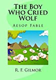 The Boy Who Cried Wolf: Aesop Fable
