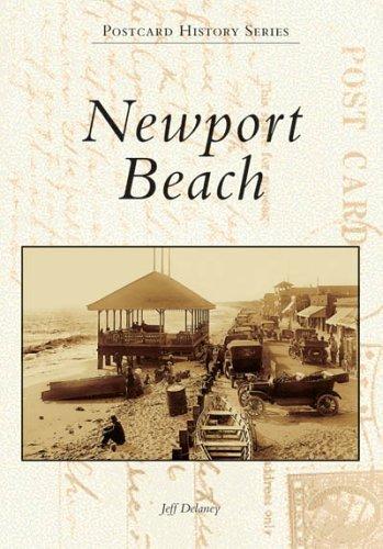 Newport Beach (CA) (Postcard History Series) by Jeff Delaney - Newport Shopping Beach