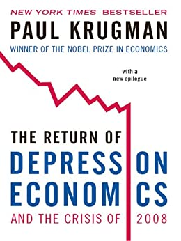 The Return of Depression Economics and the Crisis of 2008 by [Krugman, Paul]