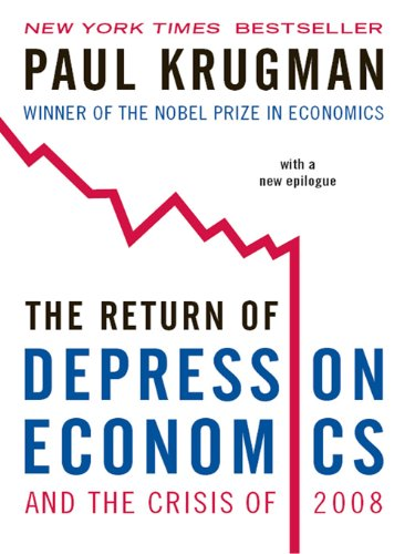 Amazon the return of depression economics and the crisis of the return of depression economics and the crisis of 2008 by krugman paul fandeluxe Gallery