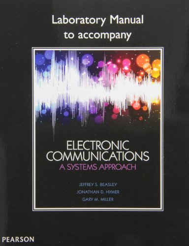 Lab Manual for Electronic Communications: A Systems Approach