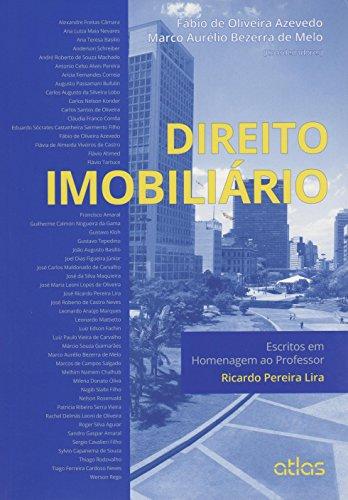 Direito Imobiliário. Escritos em Homenagem ao Professor Ricardo Pereira Lira