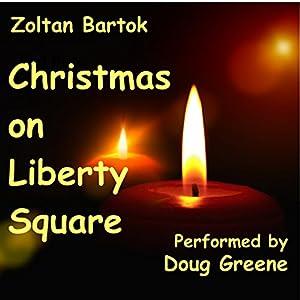 Christmas on Liberty Square Audiobook