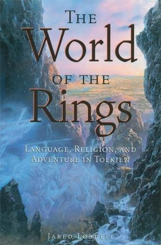 The World of the Rings: Language, Religion, and Adventure in Tolkien by Brand: Open Court