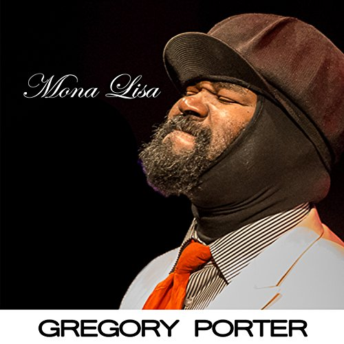 Mona lisa gregory porter mp3 downloads - Gregory porter liquid spirit album download ...