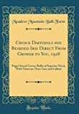 Amazon / Forgotten Books: Choice Daffodils and Bearded Iris Direct From Grower to You, 1928 Puget Sound Grown Bulbs of Superior Merit, With Notes on Their Uses and Culture Classic Reprint (Meadow Mountain Bulb Farm)
