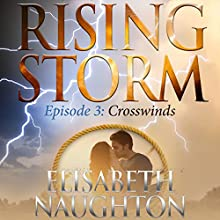 Crosswinds Audiobook by Elisabeth Naughton Narrated by Natalie Ross