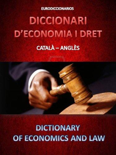 Descargar Libro Diccionari D'economia I Dret Català - Anglès Esteban Bastida