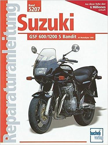 Suzuki GSF 600/1200 S Bandit (Reparaturanleitungen): Amazon.de: Bücher