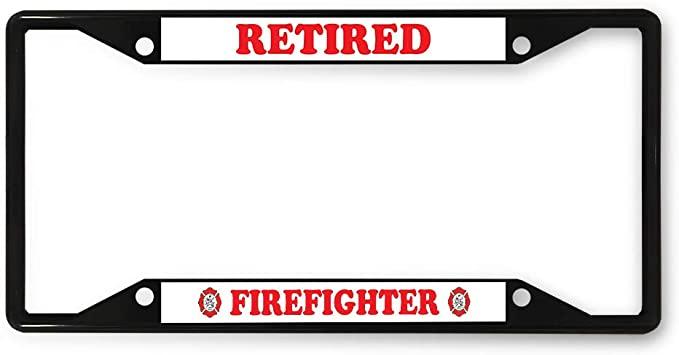 RETIRED FIREFIGHTER Metal License Plate Frame Tag Holder Two Holes