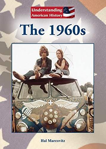 Read Online The 1960s (Understanding American History) PDF