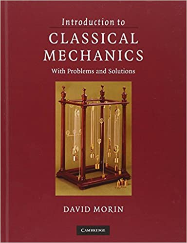 Introduction to classical mechanics with problems and solutions introduction to classical mechanics with problems and solutions 1st edition fandeluxe Gallery