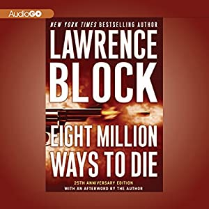 Eight Million Ways to Die Audiobook