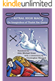 Astral High Magic: De Imaginibus of Thabit Ibn Qurra