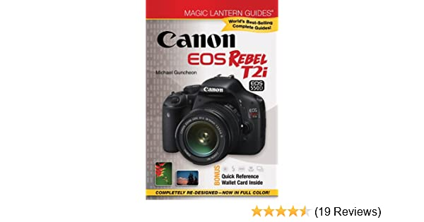 amazon com magic lantern guides canon eos rebel t2i eos 550d rh amazon com Magic Lantern Camera Guides Ita Magic Lantern
