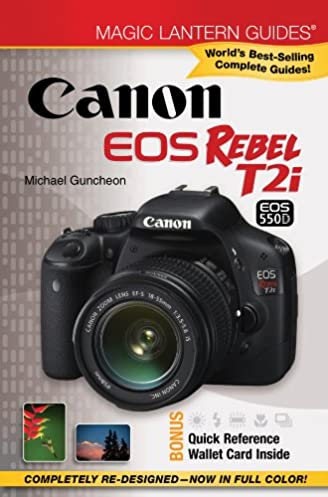 amazon com magic lantern guides canon eos rebel t2i eos 550d rh amazon com Magic Lantern Guides Nikon Magic Lantern Guides Nikon D7100
