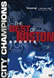 City of Champions: The Best of Boston Sports by Rabid Films