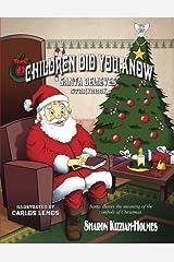 Children Did You Know: Santa Believes (Storybook) Paperback