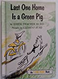 img - for Last One Home Is a Green Pig (An I Can Read Book) book / textbook / text book