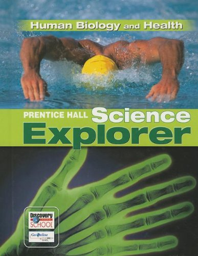 SCIENCE EXPLORER HUMAN BIOLOGY AND HEALTH STUDENT EDITION 3RD EDITION 2005C