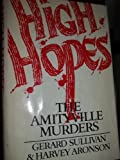 High Hopes: The Amityville Murders