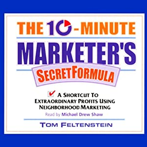 The 10-Minute Marketer's Secret Formula Hörbuch