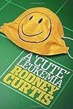 A Cute Leukemia, Rodney Curtis, 1934879819