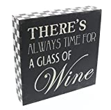 "Barnyard Designs There is Always Time for a Glass of Wine Wooden Box Wall Art Sign, Primitive Country Farmhouse Home Decor Sign with Sayings 8"" x 8"""