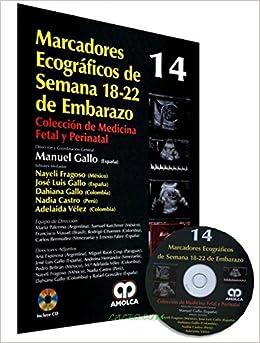 MARCADORES ECOGRAFICOS DE SEMANA 18-22 DE EMBARAZO + DVD ...
