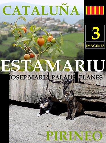 Descargar Libro Cataluña: Estamariu [3] Josep Maria Palaus Planes