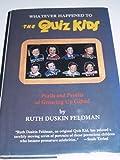 Whatever Happened to the Quiz Kids?, Ruth Duskin Feldman, 0914091174