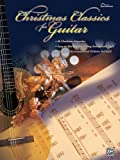 Christmas Classics for Guitar, Alfred Publishing, 0757980023