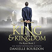 King and Kingdom: Latvala Royals, Book 2 | Danielle Bourdon