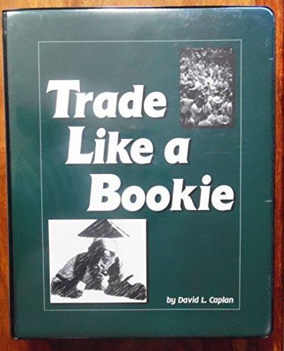 Trade options like a bookie