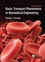 Basic Transport Phenomena in Biomedical Engineering, 4th Edition Front Cover