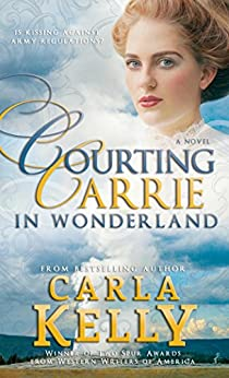 Courting Carrie in Wonderland by [Kelly, Carla]