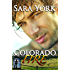 Colorado Fire (Colorado Heart Book 2)