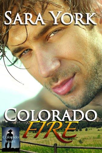 - Colorado Fire (Colorado Heart Book 2)