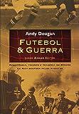 capa de Futebol E Guerra