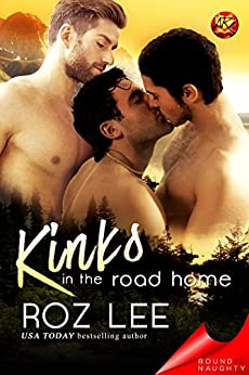 Kinks In the Road Home (Bound To Be Naughty) by [Lee, Roz]